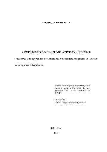 A EXPRESSÃO DO LEGÍTIMO ATIVISMO JUDICIAL ... - fesmpdft