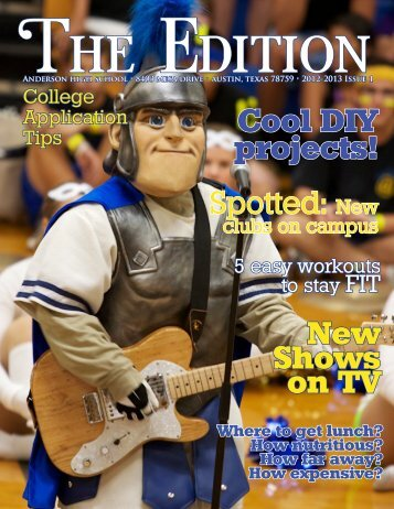 The Edition Issue One 2012-2013 - My High School Journalism ...