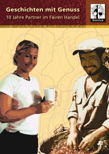 """Broschüre """"Geschichte mit Genuß"""" - Fairtrade"""
