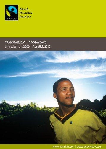 TransFair e.V. | GOODWeaVe Jahresbericht 2009 ... - Fairtrade