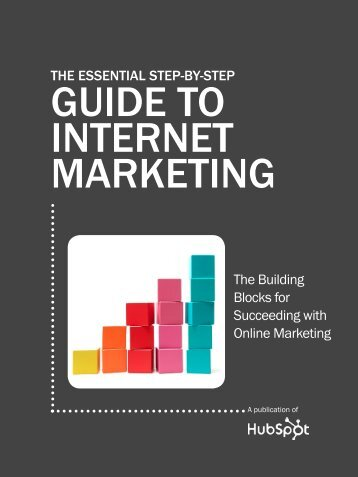 GUIDE TO INTERNET MARKETING
