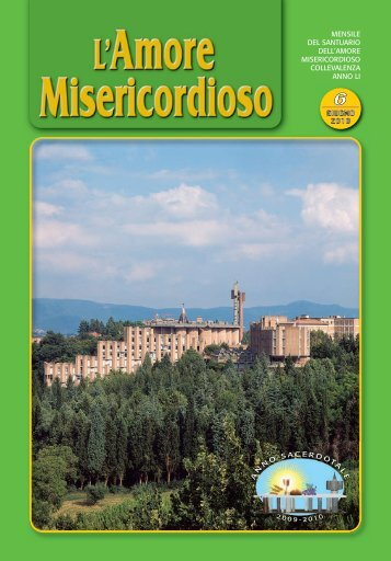 2009 - 19 giugno - 2010 - Santuario dell'Amore Misericordioso