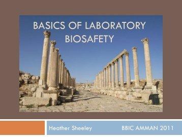BASICS OF LABORATORY BIOSAFETY - BBIC