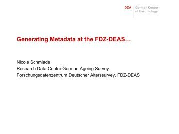 Generating Metadata at the Research Data Centre ... - RatSWD
