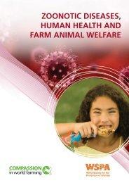 ZOONOTIC DISEASES, HUMAN HEALTH AND FARM ANIMAL WELFARE