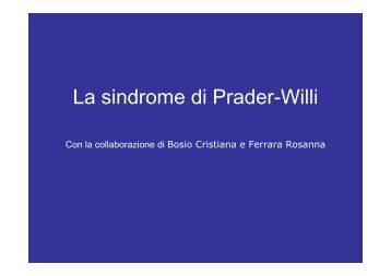 La sindrome di Prader-Willi - Pegaso