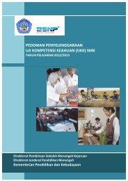Pedoman Uji Kompetensi Kejuruan 2012/2013 - Ditpsmk
