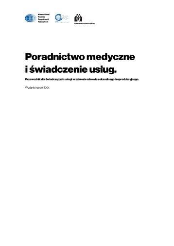 Poradnictwo medyczne i świadczenie usług.