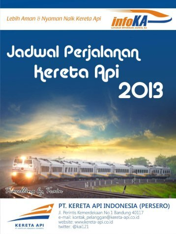 Jadwal Perjalanan Kereta Api 2013 - PT. Kereta Api Indonesia