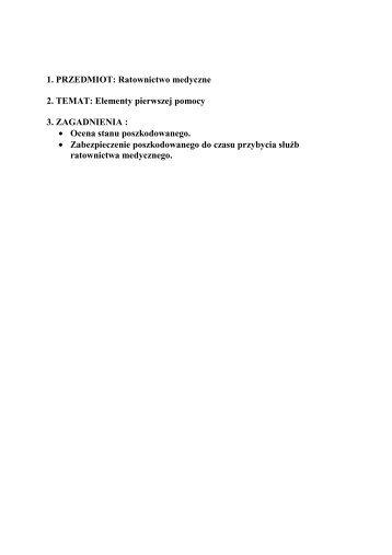 1. PRZEDMIOT: Ratownictwo medyczne 2. TEMAT: Elementy ...