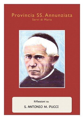 Riflessioni su sant'Antonio Pucci - Provincia della SS. Annunziata