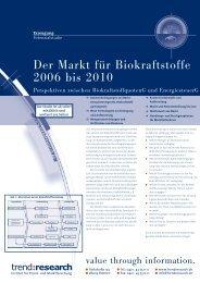 Der Markt für Biokraftstoffe 2006 bis 2010 - trend:research