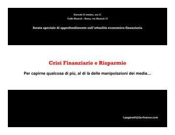 Crisi Finanziarie e Risparmio - Home 3AFinance è un sito di critica ...