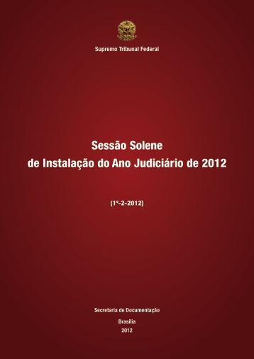 Abertura do Ano Judiciário de 2012 - Supremo Tribunal Federal