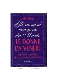 John Gray Gli uomini vengono da Marte LE DONNE ... - Giano Bifronte