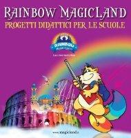 Scarica ora il catalogo scuola 2013 - Rainbow Magicland