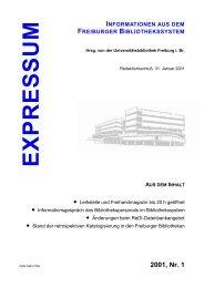 Expressum 2001 , Nr. 1 - Universitätsbibliothek Freiburg