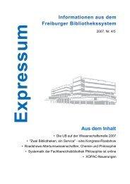 Expressum 2007, Nr. 4/5 - Universitätsbibliothek Freiburg - Albert ...