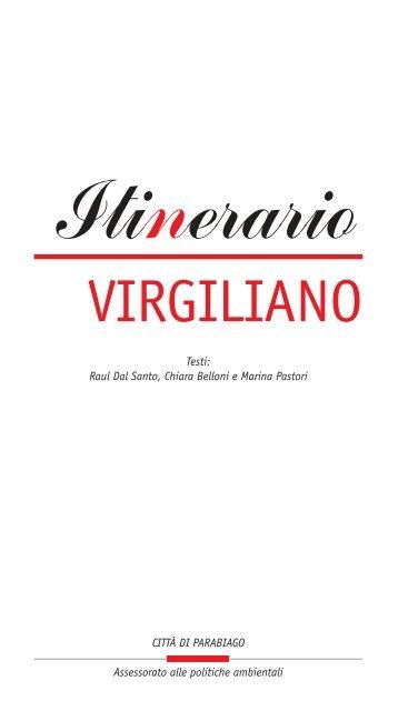 AA.VV. Itinerario Virgiliano - Ecomuseo e Agenda 21 Parabiago
