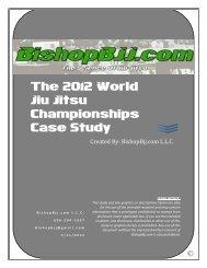 The 2012 World Jiu Jitsu Championships Case Study