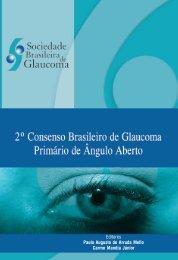 II Consenso Brasileiro de Glaucoma Primário de Ângulo Aberto