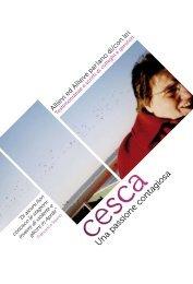 cesca, una passione contagiosa - Alp Cub