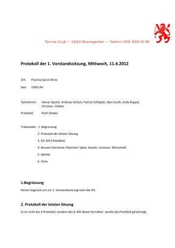 Protokoll der 1. Vorstandssitzung, Mittwoch, 11.4.2012
