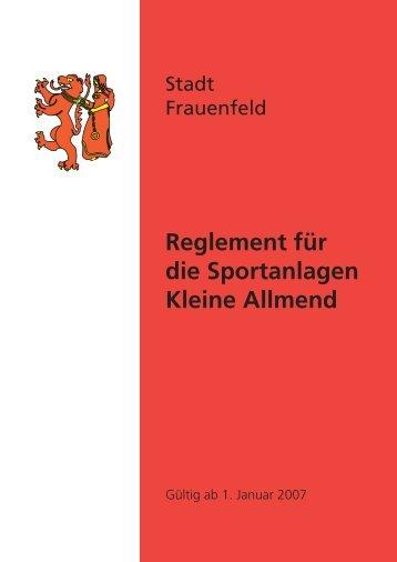 Reglement für die Sportanlagen Kleine Allmend - Stadt Frauenfeld