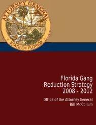 Florida Gang Reduction Strategy 2008 - 2012