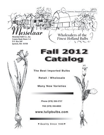 Fall 2012 Catalog - Messelaar Bulb Co.