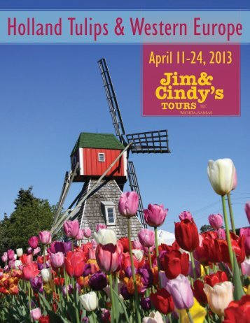 Holland Tulips & Western Europe