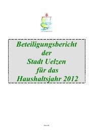 Beteiligungsbericht der Stadt Uelzen für das Haushaltsjahr 2012