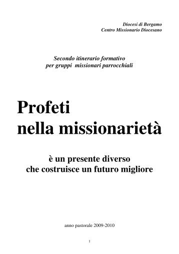 Secondo itinerario formativo - Centro Missionario Diocesano di ...