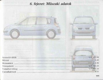 6. fejezet: Müszaki adatok - Renault Megane Klub