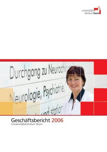 Geschäftsbericht 2006 - Universitätsklinikum Bonn - Universität Bonn
