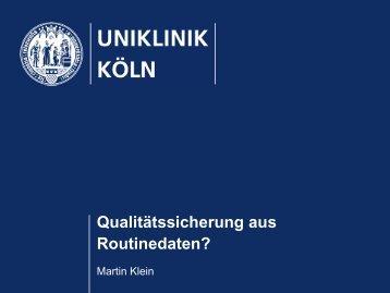 Qualitätssicherung aus Routinedaten? - Uniklinik Köln