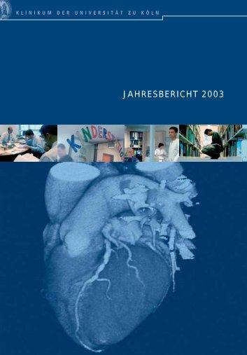 JAHRESBERICHT 2003 - Uniklinik Köln