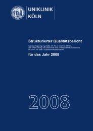 Strukturierter Qualitätsbericht 2008 - Uniklinik Köln