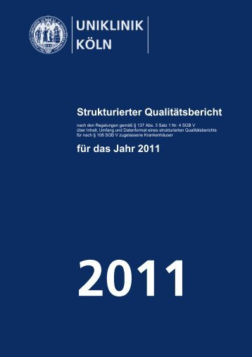 Uniklinik Köln - Strukturierter Qualitätsbericht 2011
