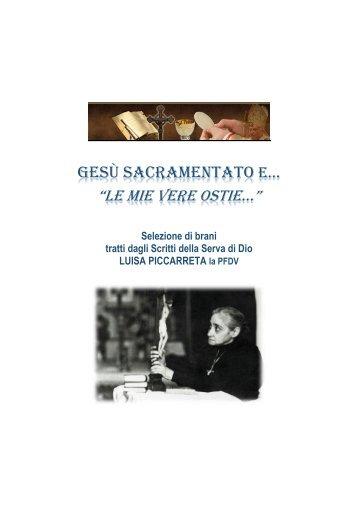 """Gesù sacramentato e... """"Le mie vere ostie"""" - Devozioni"""