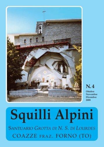 Squilli Alpini n° 4 2008 - Santuario Grotta di NS Lourdes Coazze ...