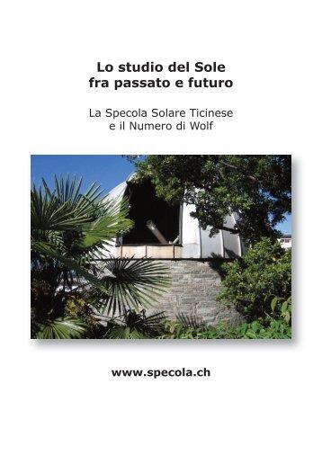 Lo studio del Sole fra passato e futuro - Specola.ch
