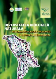 Diversitatea biologica naturala si Reteaua Ecologica a Moldovei in ...