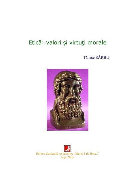 Identifică valorile morale corespunzătoare comportamentelor prezentate