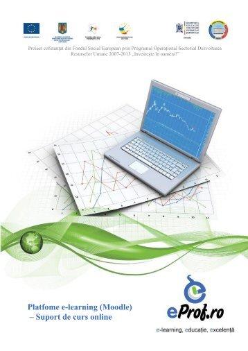 Platfome e-learning (Moodle) – Suport de curs online - eProf