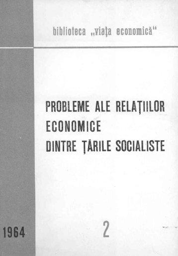 1964 – Probleme ale relaţiilor economice dintre tările socialiste