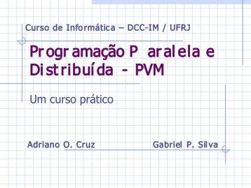 PVM - DCC - UFRJ