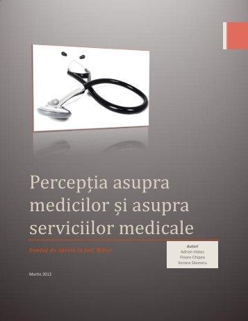 Percepția asupra medicilor și asupra serviciilor medicale