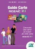 Guide carte Mozaîc-M6 - Crédit Agricole Mutuel Pyrénées Gascogne - Page 2