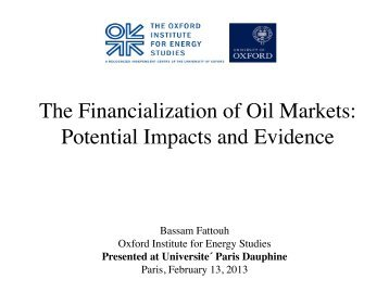 The Financialization of Oil Markets - Fondation Dauphine ...